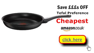 Tefal Preference skillets at bargain prices here